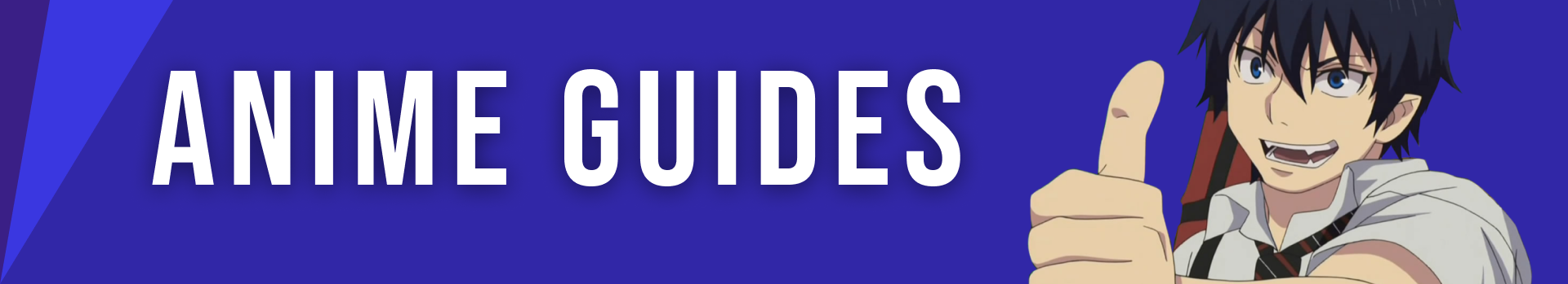 Anime Guides